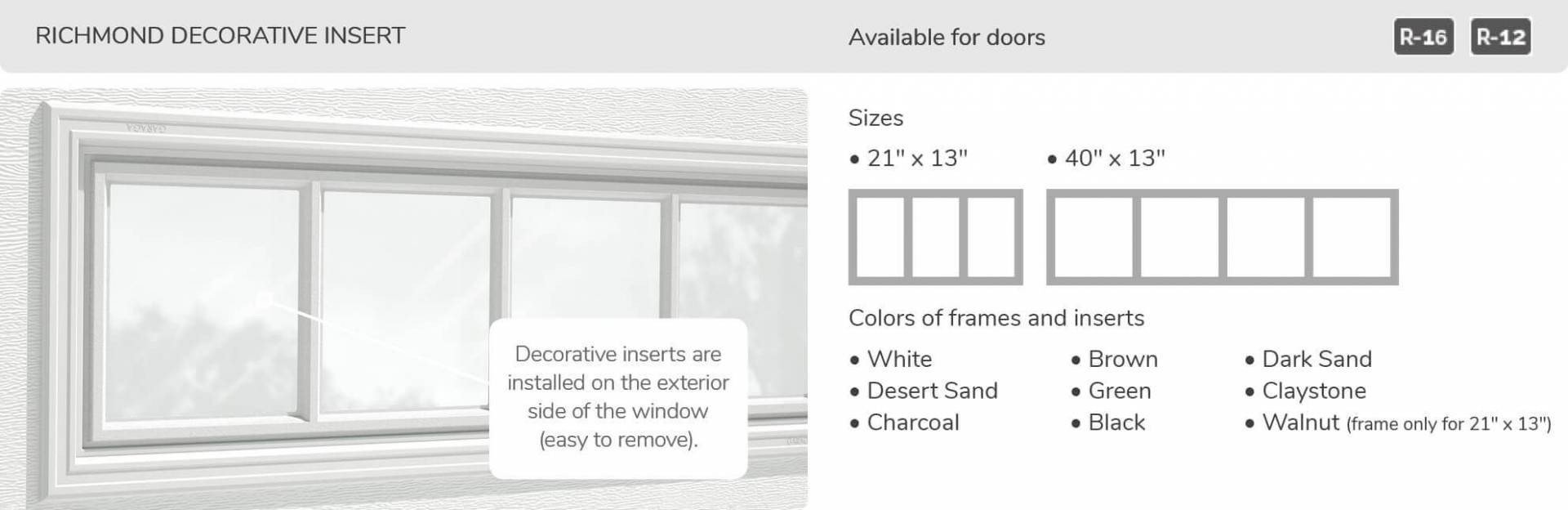 Richmond Decorative Insert, 21' x 13' and 40' x 13', available for door R-16 and R-12